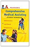 Pearsons Comprehensive Medical Assisting Student Workbook
