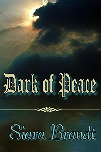 Book: Dark of Peace by Siara Brandt