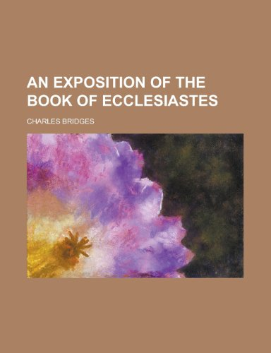 An Exposition of the Book of Ecclesiastes