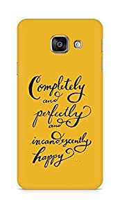 AMEZ completely and perfectly and incandescently happy Back Cover For Samsung Galaxy A3 (2016 EDITION)