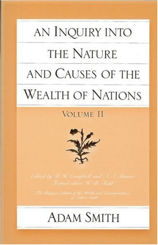 An Inquiry Into the Nature and Causes of the Wealth of...