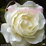 echange, troc  - Musiques Et Chants Pour Les Mariages
