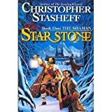 Shaman (The Star Stone, Book 1) (0345392426) by Stasheff, Christopher