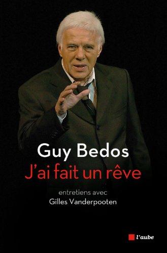 Guy BEDOS - J'ai fait un rêve