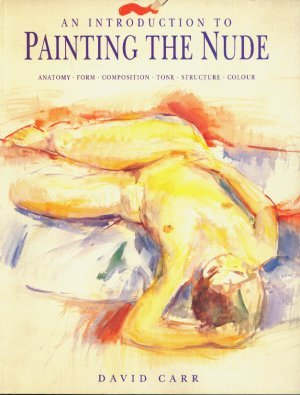 Introduction to Painting the Nude (A Quintet book)