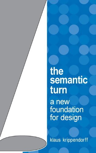 The Semantic Turn: A New Foundation For Design front-608517