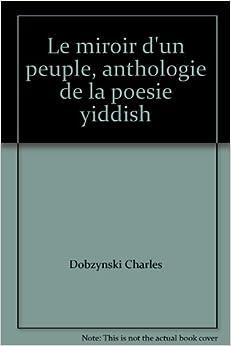 Le miroir d 39 un peuple anthologie de la poesie yiddish for Application miroir pc
