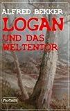 Logan und das Weltentor (Logan Bd.3) zum besten Preis