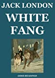 img - for White Fang (Illustrated and Annotated Edition) book / textbook / text book
