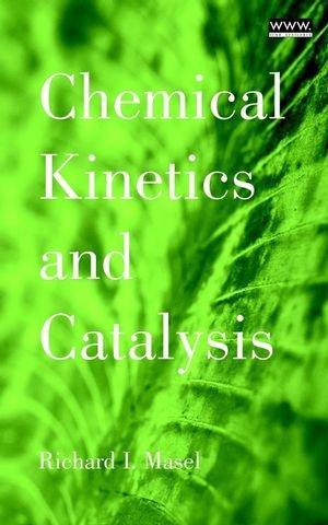 Chemical Kinetics & Catalysis