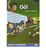 Gol - Josh Ar Gwylliaid/Chwaraeon Pel (Paperback)(Welsh) - Common