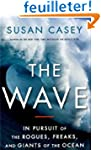 The Wave: In Pursuit of the Rogues, F...