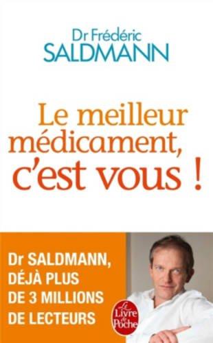 Le Meilleur Medicament, C'est Vous!