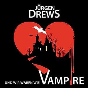 Und Wir Waren Wie Vampire (2-Track)