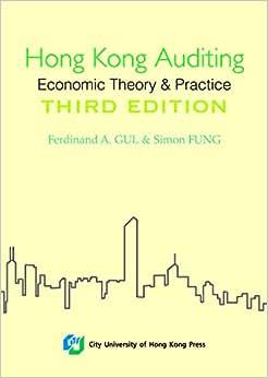 Hong Kong Auditing - Economic Theory & Practice (Third Edition)