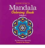 img - for [ Everyone's Mandala Coloring Book Vol. 2 (Everyone's Mandala Coloring Book #2) [ EVERYONE'S MANDALA COLORING BOOK VOL. 2 (EVERYONE'S MANDALA COLORING BOOK #2) ] By Mandali, Monique ( Author )Jan-28-2001 Paperback book / textbook / text book
