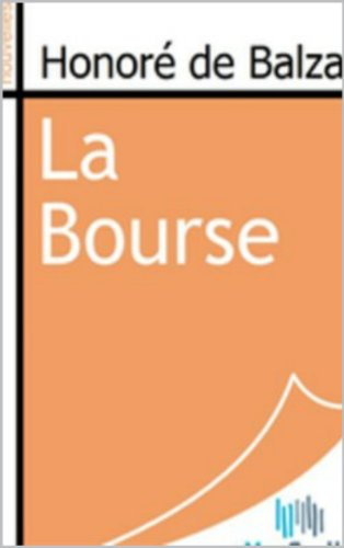Honore de Balzac - La bourse illustré