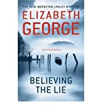 Elizabeth George Believing the Lie [Paperback] by George, Elizabeth ( Author )