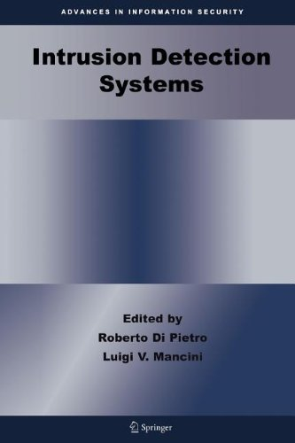 Intrusion Detection Systems (Advances in Information Security)