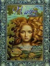 Water #1: Ascension (Water (HarperCollins)) by Kara Dalkey
