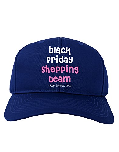 Black Friday Shopping Team - Shop Til You Drop Adult Dark Baseball Cap Hat - Royal Blue