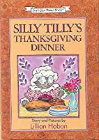 SILLY TILLY'S THANKSGIVING DINNER.