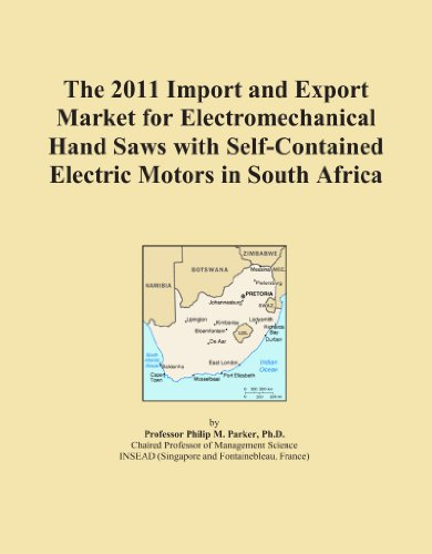 The 2011 Import And Export Market For Electromechanical Hand Saws With Self-Contained Electric Motors In South Africa