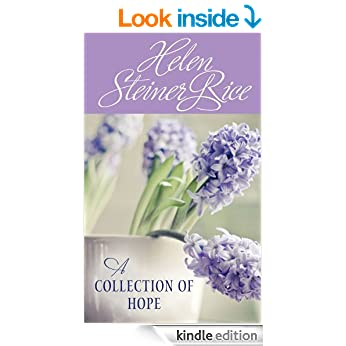 Helen Steiner Rice: A Collection of Hope (Value Books)