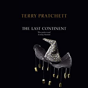 The Last Continent: Discworld, Book 22 | [Terry Pratchett]
