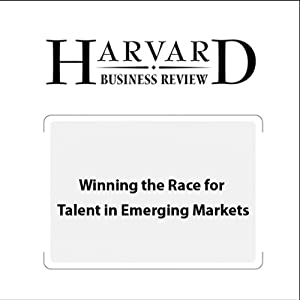 Winning the Race for Talent in Emerging Markets (Harvard Business Review) | [Douglas A. Ready, Linda A. Hill, Jay A. Conger, Harvard Business Review]