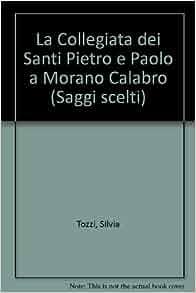 La Collegiata dei Santi Pietro e Paolo a Morano Calabro