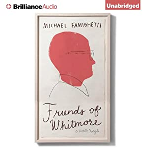 Friends of Whitmore Audiobook