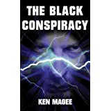 The Black Conspiracyby Ken Magee