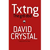 Txtng: The Gr8 Db8by David Crystal