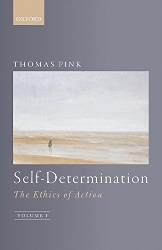 self-determination-the-ethics-of-action-volume-1
