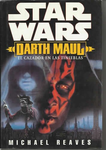 Star Wars. Darth Maul. El Cazador En Las Tinieblas descarga pdf epub mobi fb2