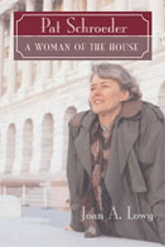 Pat Schroeder: Woman of the House (Women's Biography