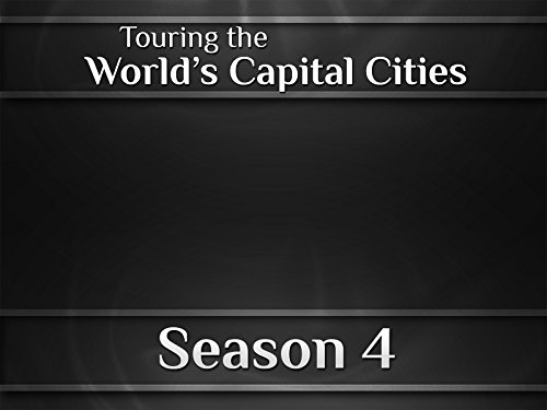 Touring the World's Capital Cities on Amazon Prime Instant Video UK