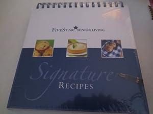 Signature Recipes -- FiveStar Senior Living