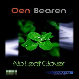 Oen Bearen No Leaf Clover