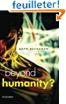 Beyond Humanity?: The Ethics of Biome...