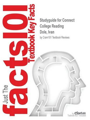 Studyguide for Connect College Reading by Dole, Ivan, ISBN 9781285545875