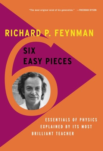 Six Easy Pieces: Essentials of Physics Explained by Its Most Brilliant Teacher - Malaysia Online Bookstore