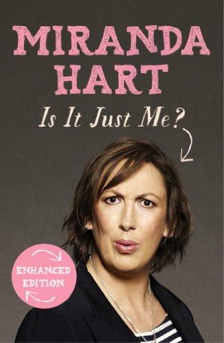 Miranda Hart - Is It Just Me? (Kindle Enhanced Edition)