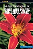 img - for Basic Essentials Edible Wild Plants and Useful Herbs, 3rd (Basic Essentials Series) [Paperback] [2007] 3rd Ed. Jim Meuninck book / textbook / text book