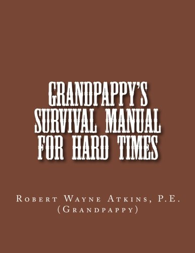 Grandpappy'S Survival Manual For Hard Times front-571008