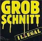 Illegal by Grobschnitt (1998-02-11)