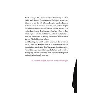 Richard Wagner: Die Inszenierung eines Lebens