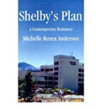 img - for [ SHELBY'S PLAN ] By Anderson, Michelle Renea ( Author) 2001 [ Paperback ] book / textbook / text book