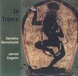 echange, troc Sainkho Namchylak & Jarrod Cagwin - In Trance